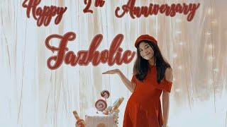 happy anniversary 2th fazholic 🎉
