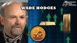 Gold is the Canary in a Mine for the world Economy - Wade Hodges, Mining Expert