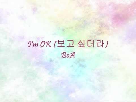 BoA - I'm OK (보고 싶더라) [Han & Eng]