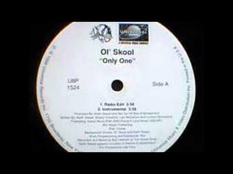 Ol Skool - Only One