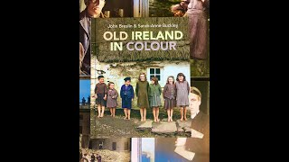 Lecture 97: Old Ireland in Colour by John Breslin