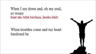 You raise me up ~ Josh Groban Westlife  lirik terjemahan