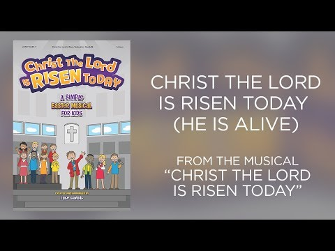 Christ the Lord Is Risen Today (He Is Alive) (Lyric Video) | Christ the Lord Is Risen Today