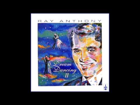 Ray Anthony Dream Dancing II