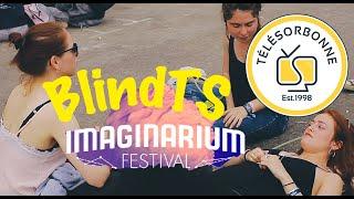 BlindTS à l'IMAGINARIUM Festival - Pop Fac