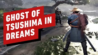 Ghosts of Tsushima - Scenes Recreated in Dreams