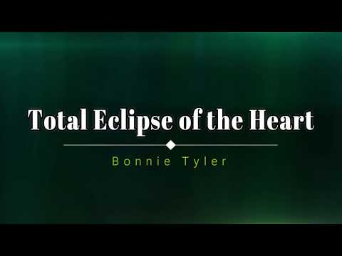 Bonnie Tyler - Total Eclipse Of The Heart (Lyric Video) [HD] [HQ]