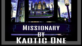 Missionary Feat. Hachi in the Hook(Kaotic One)