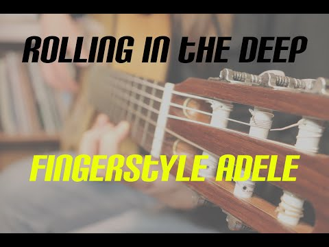 """""""ROLLING IN THE DEEP"""" - Adele Fingerstyle Cover"""