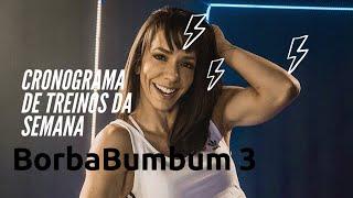 🔴Cronograma de treinos - Semana 3BorbaBumbum