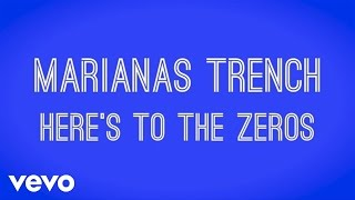 Marianas Trench - Here