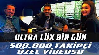 Ultra Lüks Bir Gün | 500 Bine Özel Video