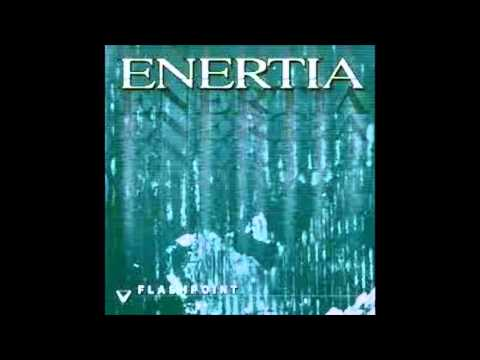 Enertia - Flashpoint {Full Album}