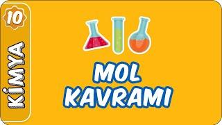 Mol Kavramı  10. Sınıf Kimya