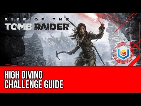 Rise of the Tomb Raider - High Diving Challenge Guide (Geothermal Valley)