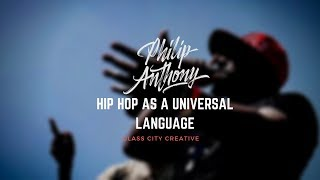 Hip Hop as a Universal Language - An interview with Philip Anthony
