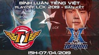 [Bình luận tiếng Việt] [Playoff LCK 2019] Bán kết: SKT vs KZ (Bo5)