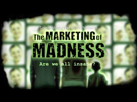 The Marketing of Madness CCHR Drug Documentary - Are We All Insane? (Trailer)