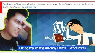 How To Fix File wp-config.php Already Exists in WordPress | Paano I fix ang existing wp-config file