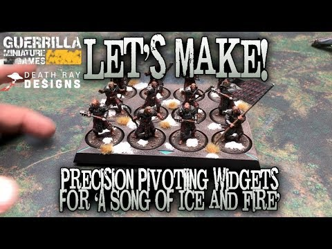 gmg-let's-make!---precision-pivoting-widgets-for-'a-song-of-ice-and-fire'