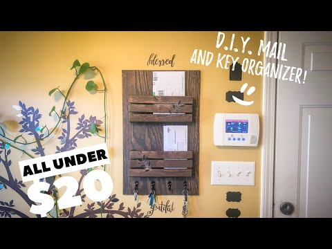 D.I.Y. Mail and Key organizer under $20 || scrape wood project