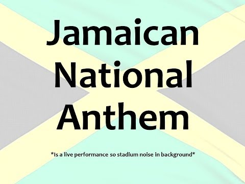 Jamaican National Anthem