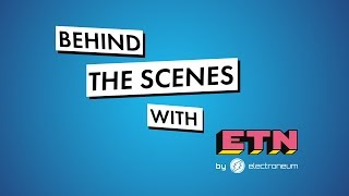 Behind the Scenes with Electroneum