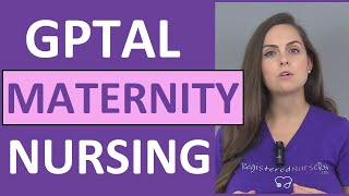 GTPAL Nursing Explanation Made Easy w/ Examples & Practice Problems Quiz   Maternity  NCLEX