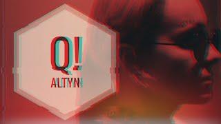 Q! - ALTYN (Премьера клипа, 2019)