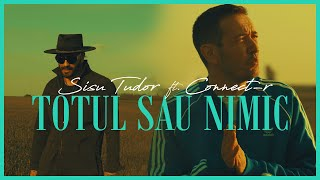 Descarca Sisu Tudor feat. Connect-R - Totul sau nimic (Original Radio Edit)