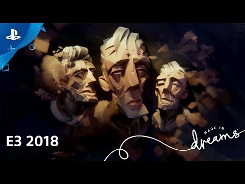 Dreams - Gameplay Demo | PlayStation Live from E3 2018