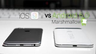 iOS 9 vs Android 6.0 Marshmallow