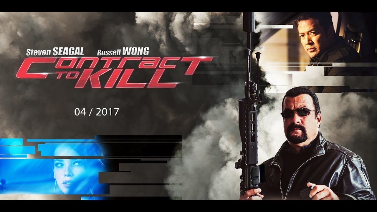 Download CONTRACT TO KILL (2016) Trailer - Steven Seagal, Russell Wong, Jemma Dallender