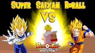 Super Saiyan Roball VS SSJ Goku & SSJ Vegeta! | ROBLOX | Dragon Ball Online Revelations | Part 4