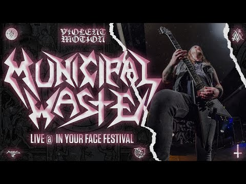 Municipal Waste - Live @In Your Face Fest 2017 [Full Set - Multi Cam] 10/11/2017