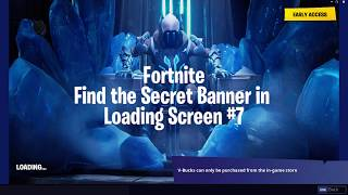 Fortnite Find the Secret Banner in Loading Screen #7