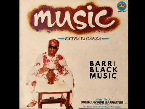 Download Chief (Dr.) Sikiru Ayinde Barrister - Music Extravaganza Audio