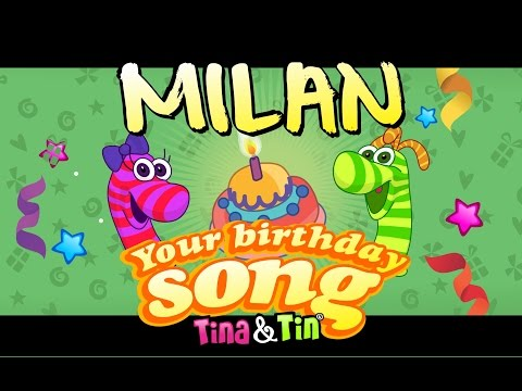 Tina&Tin Happy Birthday MILAN (Personalized Songs For Kids) #PersonalizedSongs