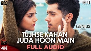 Tujhse Kahan Juda Hoon Main Full Audio Song Genius| Utkarsh, Ishita | Himesh, Neeti, Vineet