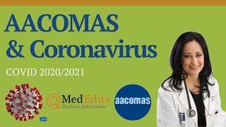 AACOMAS and Coronavirus essay and AACOMAS Changes and Coronavirus (COVID - 19) | MedEdits
