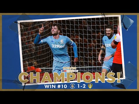 Champions! | Extended highlights | Win #10 Luton Town 1-2 Leeds United