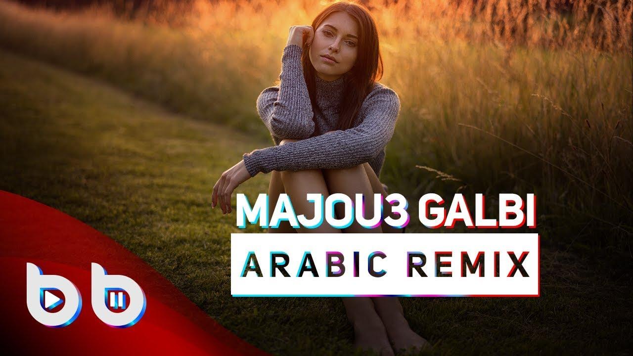 Arabic Remix - Mawjou Galbi ( Burak Balkan Remix ) 2018