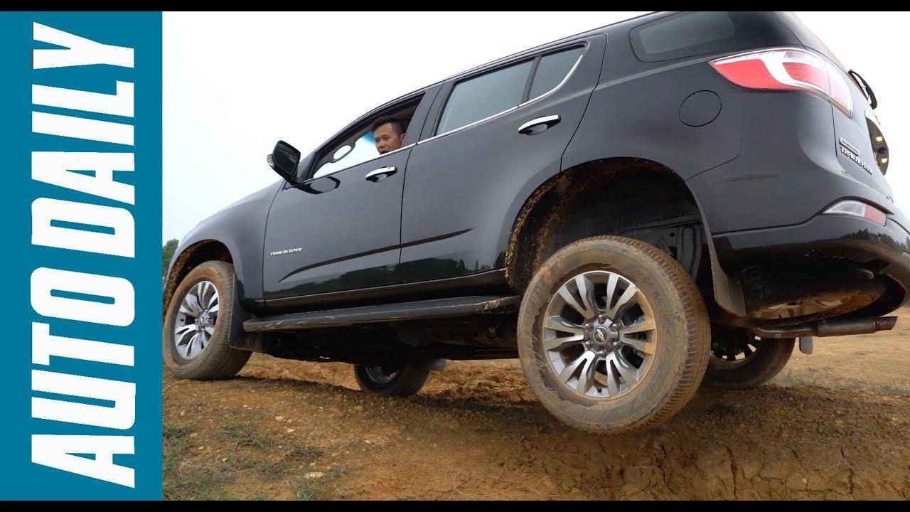"""Chevrolet Trailblazer offroad """"dễ như ăn kem"""": Thách thức """"thánh"""" Fortuner  AUTODAILY.VN """