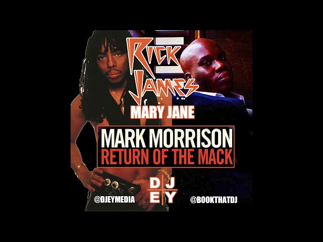 Return Of The Mack X Mary Jane Mashup  - DJ EY