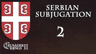 Crusader Kings 2 Serbian Subjugation 2