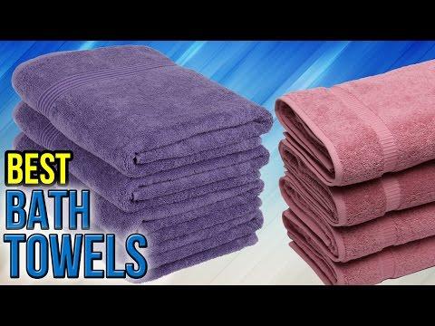 7 Best Bath Towels 2017