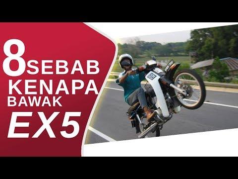 8 SEBAB KENAPA BAWAK EX5