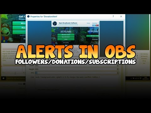 How To: Setup Donation/Follow/Subscribe Alerts in OBS 2017