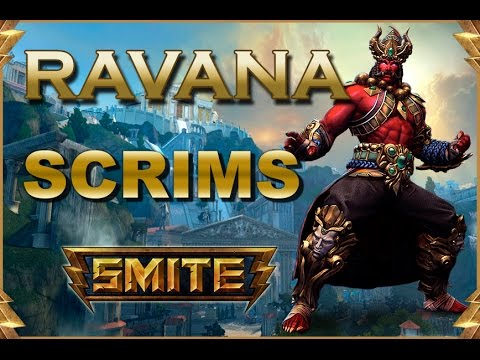 SMITE! Ravana, Probando el nuevo Rrrrrrravaanaa con el team! Scrims S3 #1