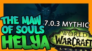 WoW Legion: Mythic Helya - The Maw of Souls